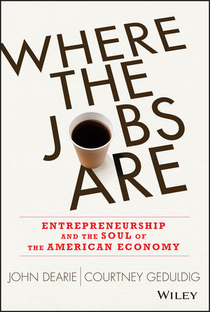 Where the Jobs Are by John Dearie and Courtney Geduldig