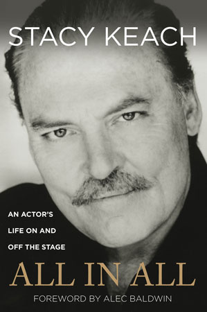All in All: An Actor's Life On and Off the Stage by Stacy Keach