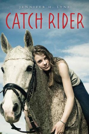 Catch Rider by Jennifer Lyne