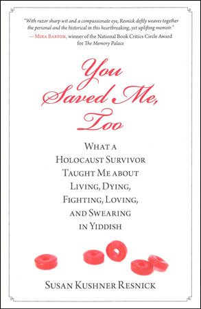 You Saved Me Too by Susan Kushner Resnick