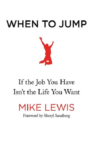 When to Jump by Mike Lewis