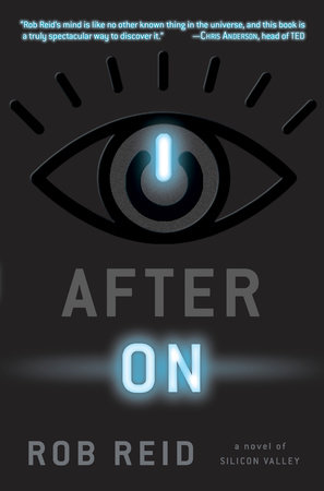 After On: A Novel of Silicon Valley by Rob Reid